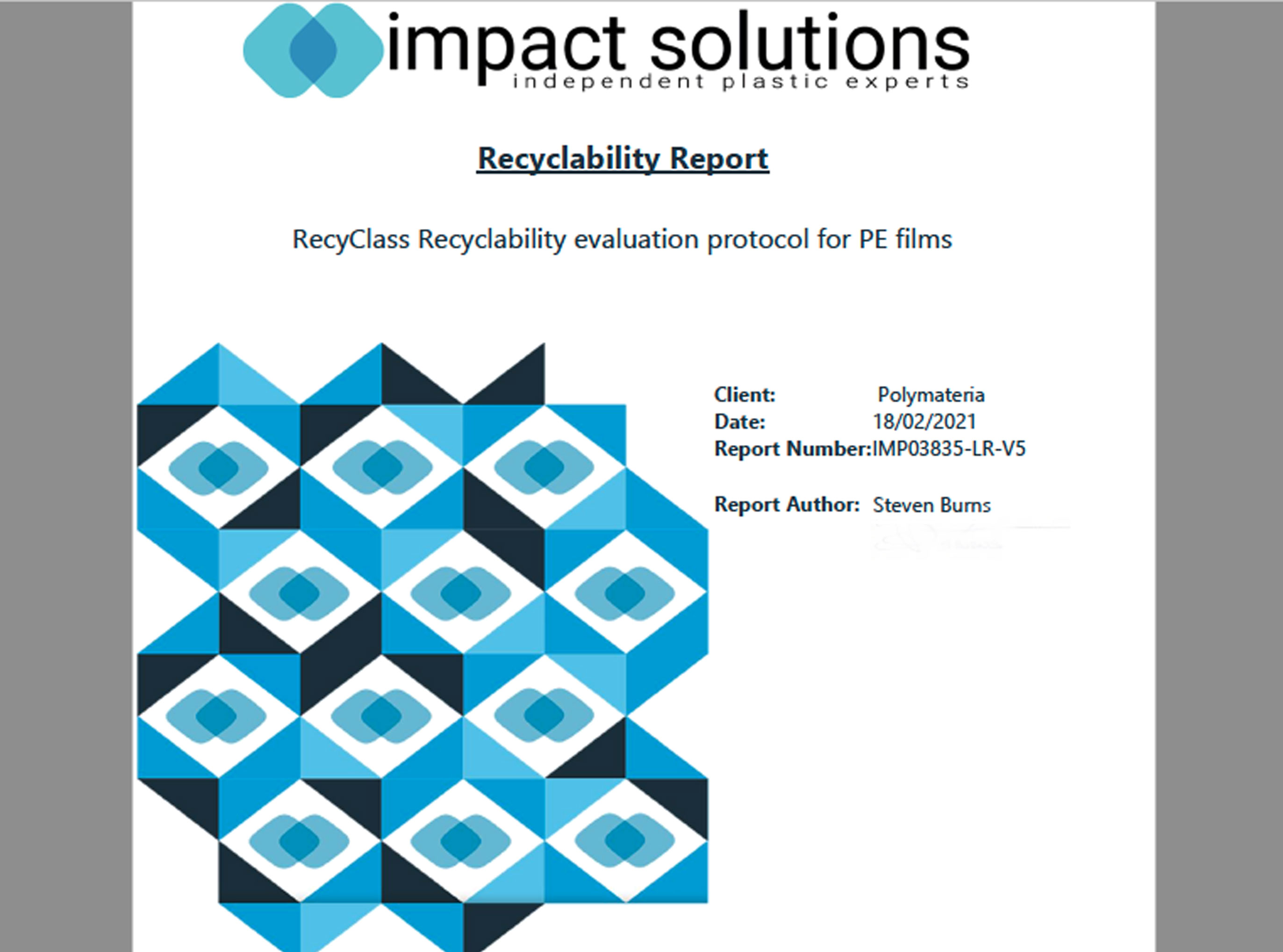 Testing Report on behalf of Polymateria: Recyclability Evaluation Protocol for PE Films